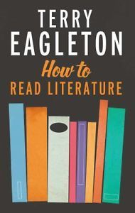 How to Read Literature, Terry Eagleton