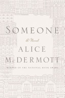 Someone: a novel, Alice McDermott