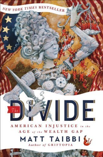 The Divide, Matt Taibbi