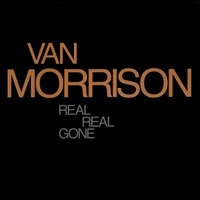 Van Morrison Real Real Gone