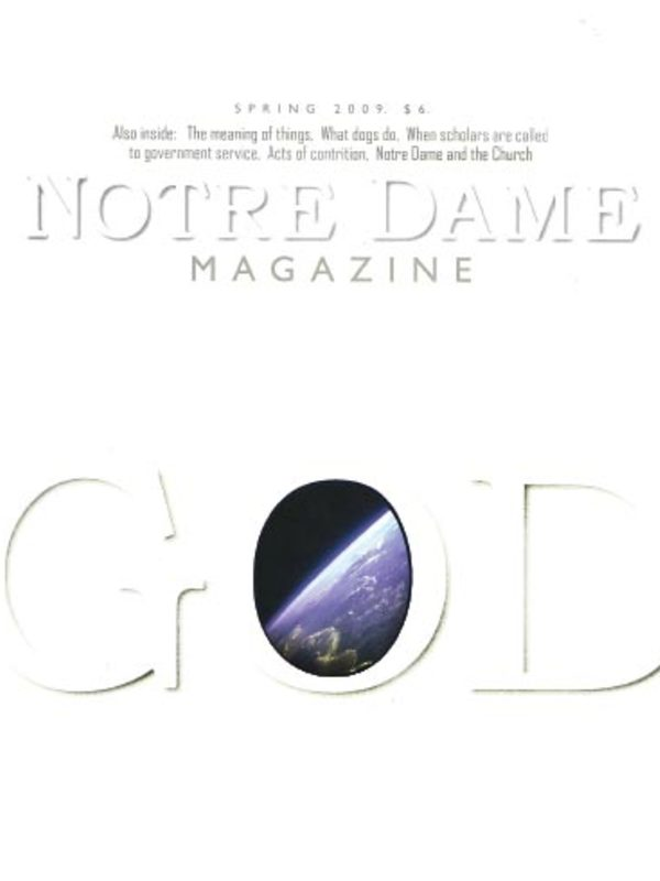 Spring 2009: God | Notre Dame Magazine | University of Notre Dame image preview